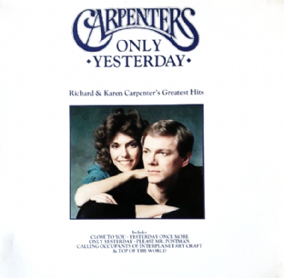 Carpenters ‎- Only Yesterday: Richard & Karen Carpenter's Greatest Hits (LP) (VG-/G++)